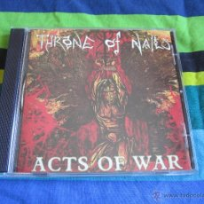 CDs de Música: THRONE OF NAILS - ACTS OF WAR CD - DEATH METAL. Lote 47721323