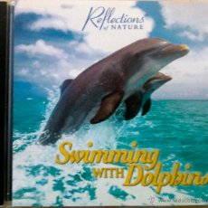 CDs de Música: SWIMMING WITH DOLPHINS, NADANDO CON DELFINES - CD. Lote 47768013