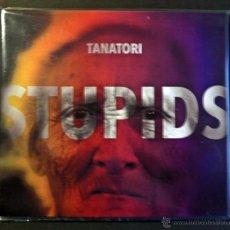 CDs de Música: STUPIDS, TANATORI. PRIMER CD. VER FOTOGRAFIA Y COMENTARIOS. Lote 47827187
