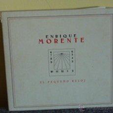 CDs de Música: ENRIQUE MORENTE.- EL PEQUEÑO REJOJ (DIGIPACK). Lote 47839200