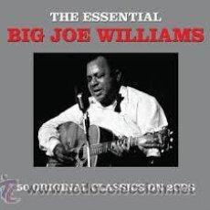 CDs de Música: BIG JOE WILLIAMS - THE ESSENTIAL ( 50 ORIGINAL CLASSIC BLUES ON 2CDS ) BLUES. Lote 47943833