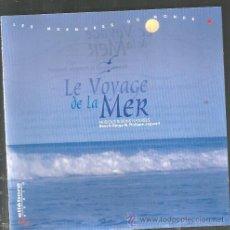 CDs de Música: CD LE VOYAGE DE LA MER ( BENOIR BERGE & PHILIPPE JOGWELL ) . Lote 47945351