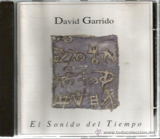 CD DAVID GARRIDO : EL SONIDO DEL TIEMPO (Música - CD's New age)