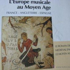 CDs de Música: L'EUROPE MUSICALE AU MOYEN AGE. LE ROMAN DE FAUVEL. MEDIEVAL ENGLISH MUSIC. LE MOYEN AGE CATALAN.. Lote 48002650