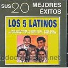 CDs de Música: LOS 5 LATINOS CD SUS 20 MEJORES EXITOS. Lote 48099849