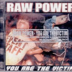 CDs de Música: RAW POWER - YOU ARE THE VICTIM. Lote 48158213
