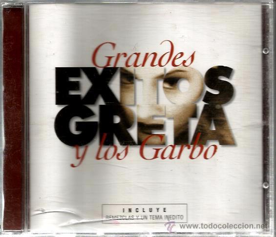 CD GRETA Y LOS GARBO : GRANDES EXITOS ( REMEZCLAS + 1 TEMA INEDITO ) (Música - CD's Pop)