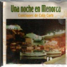 CDs de Música: CD UNA NOCHE EN MENORCA : CANCIONES DE CALA CORG ( TEMAS DE BIEL Y BRUNO MARQUES ) . Lote 48199701