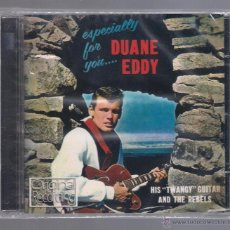 CDs de Música: DUANE EDDY - HIS TWANGY GUITAR AND THE REBELS. ESPECIALLY FOR YOU (CD 2010 HALLMARK MUSIC). Lote 48227925