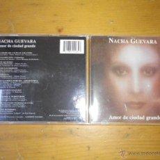 CDs de Música: CD NACHA GUEVARA AMOR DE CIUDAD GRANDE . Lote 48266207