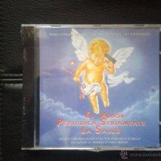 CDs de Música: CD NUEVO PRECINTADO BSO BANDA SONORA ORIGINAL CINE ESPAÑOL EL AMOR PERJUDICA SERIAMENTE LA SALUD. Lote 48345887