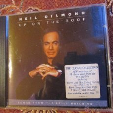 CDs de Música: CD NEIL DIAMOND - TITULO UP ON THE ROOF SONGS FROM THE BRILL BUILDING- DEL AÑO 93-16 TEMAS-¡NUEVO¡ . Lote 48363720