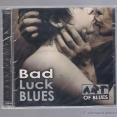 CDs de Música: BAD - LUCK BLUES (2 CD 2001 ART OF BLUES ). Lote 48377945