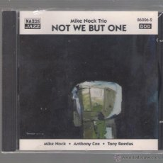 CDs de Música: MIKE NOCK TRIO - NOT WE BUT ONE (CD 1997 NAXOS JAZZ). Lote 48441413
