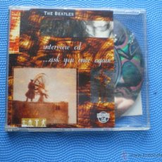 CDs de Música: THE BEATLES INTERVIEW..ASK YOU ONCE AGAIN CD SINGLE UK CD HOLOGRAFICO CON INTERVIEW PDELUXE. Lote 48578052