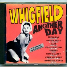 CDs de Música: CD - WHIGFIELD - ANOTHER DAY - OPEN RECORDS / PRODISC - 1994 - MAKINA. Lote 48607395