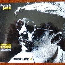 CDs de Música: TOMASZ STANKO QUINTET.POLISH JAZZ.MUSIC FOR K.SERIE LIMITADA DE 1000, Nº 0591. Lote 48649764