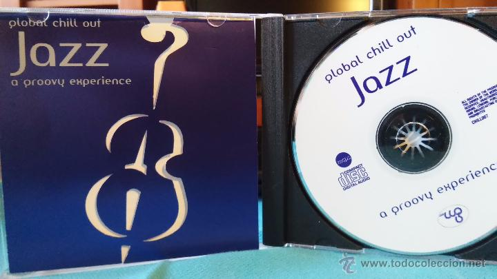 GLOBAL CHILL OUT - JAZZ - A GROOVY EXPERIENCE - CHILLOUT - JAZZ FUSIÓN - CD - 2006 (Música - CD's New age)