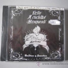 CDs de Música: CD - 3 WAY SPLIT - H.C.PUNK - GRITO - A CUCHILLO - MESQUEODÍ (UNIDOS Y FUERTES) - PRECINTADO. Lote 48906497