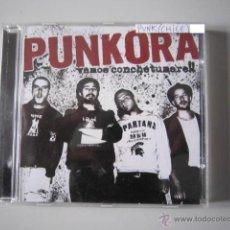 CDs de Música: CD - PUNK - PUNKORA (VAMOS CONCHETUMARE) - 2008 - IMPORTACIÓN CHILE. Lote 48907128