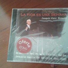 CDs de Música: CD NUEVO PRECINTADO LA VIDA ES UNA SEMANA PREGÓN OFICIAL SEMANA SANTA SEVILLA 2006 JOAQUÍN CARO. Lote 78176999