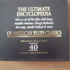 CDs de Música: THE ULTIMATE ENCYCLOPEDIA OF AMERICAN BLUES CLASSICS. THE GOLD COLLECTION 40. 2 CD CON ESTUCHE.. Lote 49013453