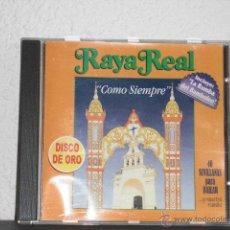 CDs de Música: RAYA REAL CD COMO SIEMPRE-40 SEVILLANAS PARA BAILAR. Lote 49020049