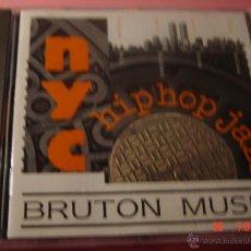 CDs de Música: NYC HIP HOP JAZZ. CD BRUTON MUSIC. EDICION EXTRANJERA. Lote 49067910
