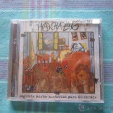 CDs de Música: CD - H.C. ANARQUISTA - HACHAZO (SEGUNDA PARTE. HISTORIAS PARA NO DORMIR) - PRECINTADO. Lote 49096344