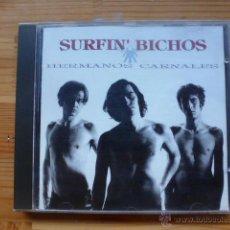 CDs de Música: SURFIN BICHOS - HERMANOS CARNALES (CD, RCA-VIRUS, 1992). Lote 49149463