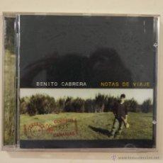 CDs de Música: BENITO CABRERA - NOTAS DE VIAJE - CD 1998. Lote 49167164