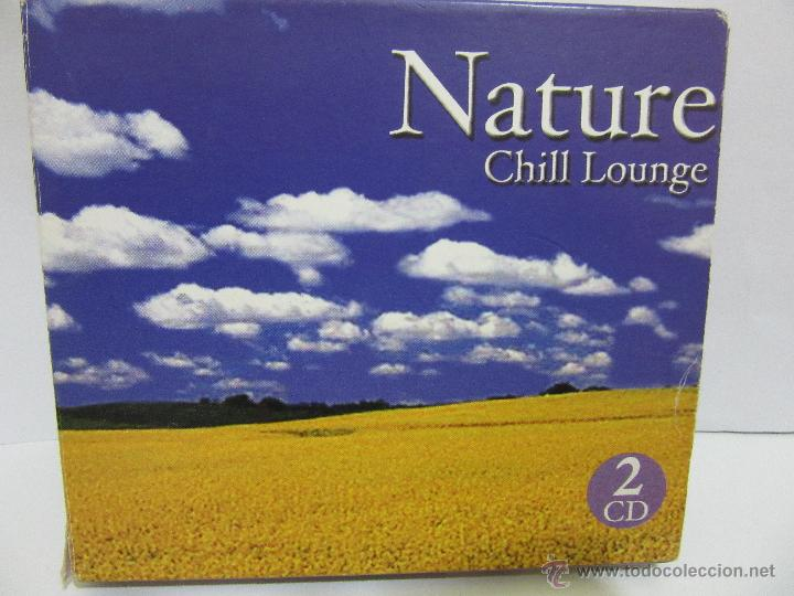 NATURE - CHILL LOUNGE - 2 X CD - 2004 - SEND MUSIC - EX+/EX- (Música - CD's New age)