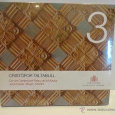 CDs de Música: CRISTÒFOR TALTABULL. COR DE CAMBRA DEL PALAU DE LA MÚSICA. CD / COLUMNA - 2006. 13 TEMAS. PRECINTADO. Lote 49267035
