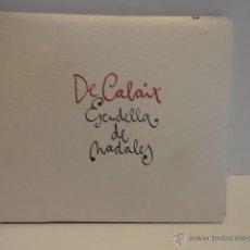 CDs de Música: DE CALAIX. ESCUDELLA DE NADALES. CD/ÁLBUM - 13 TEMAS - CD DE LUJO.. Lote 51675505