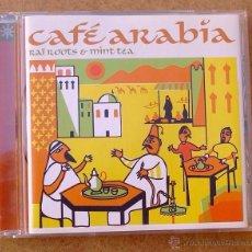 CAFÉ ARABIA - RAI ROOTS & MINT TEA (CD) VARIOS