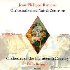 CDs de Música: JEAN-PHILIPPE RAMEAU - ORCHESTRAL SUITES: NAÏS AND ZOROASTRE - DIRIGE: FRANS BRÜGGEN - GLOSSA 2001. Lote 49351830