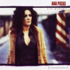 CDs de Música: ANA POZAS CON SU SEGUNDO Y ELEGANTE ÁLBUM LLAMADO SIN QUERER. AÑO 2004 MUY BUEN DISCO. Lote 49438292