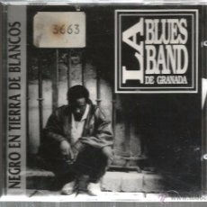 CDs de Música: CD LA BLUES BAND DE GRANADA : NEGRO EN TIERRA DE BLANCOS. Lote 49447577