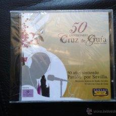 CDs de Música: CD NUEVO PRECINTADO 50º ANIVERSARIO CRUZ DE GUÍA RADIO SEVILLA CADENA SER. Lote 49473527