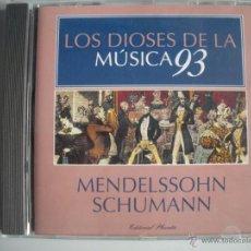 CDs de Música: MAGNIFICO CD DE - LOS DIOSES DE LA MUSICA 93 - MENDELSSOHN - SCHUMANN -. Lote 49478552