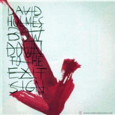 CDs de Música: CD DAVID HOLMES – BOW DOWN TO THE EXIT SIGN 2000 TECHNO DANCE MUSIC. Lote 49512004