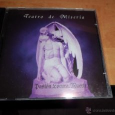 CDs de Música: TEATRO DE MISERIA - PASION,LOCURA,MUERTE METAL GOTHIC ESPAÑOL 2000 MUY RARO Y DIFICIL, BUEN ESTADO. Lote 49578489