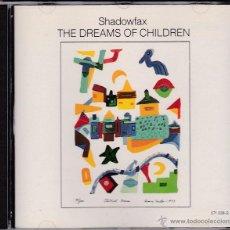 CDs de Música: SHADOWFAX - THE DREAMS OF CHILDREN. Lote 154596981