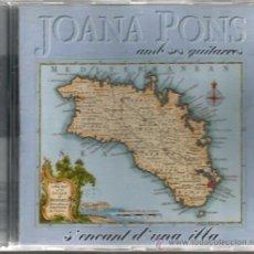 CDs de Música: CD JOANA PONS AMB SES GUITARRES: S´ENCANT D´UNA ILLA ( EDITAT I PRODUIT PER BLAU ) MALLORCA. Lote 49776286