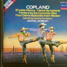 CDs de Música: COPLAND- EL SALON MÉXICO-DANCE SYMPHONY-FANFARE FOR THE COMMON MAN.-FOUR DANCES FROM RODEO. Lote 49909859