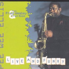 CDs de Música: PEE WEE ELLIS - LIVE AND FUNKY - FRED WESLEY - FRED ROSS - DIGIPACK. Lote 49955865