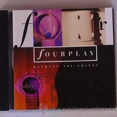 CDs de Música: FOURPLAY - BETWEEN THE SHEETS (CD) BOB JAMES - LEE RITENOUR - NATHAN EAST - HARVEY MASON. Lote 49984368