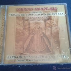 CDs de Música: CD LOURDES MADRE MÍA Vº CENTENARIO VIRGEN DE CONSOLACIÓN DE UTRERA COFRADÍA SEMANA SANTA. Lote 50095297