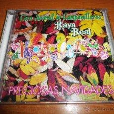 CDs de Música: RAYA REAL PRECIOSAS NAVIDADES CORO JUVENIL Y CAMPANILLEROS CD ALBUM CONTIENE 9 TEMAS. Lote 50048472