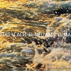CDs de Música: CD EL MEU AMIC EL MAR LLUÍS LLACH. Lote 50087941